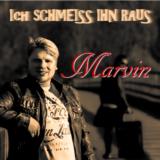 cover_marvin_ich_schmeiss_ihn_raus